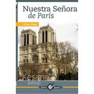 Nuestra Señora De Paris Victor Hugo Nuevo Talento Epoca