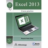Libro Online Excel 2013 - Curso Práctico Peña Rosario