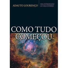 Como Tudo Começou - Adauto Lourenço (ebook)
