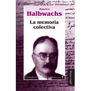 La Memoria Colectiva / Maurice Halbwachs