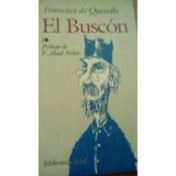 Libro El Buscón. Francisco Quevedo.