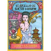 El Brillo Del Gato Negro Laura Péres Vernetti Antonio Alta