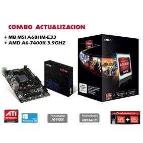 Combo Actualizacion Amd A6 7400k + Placa Madre Msi A68