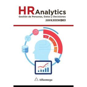 Libro Hr Analytics Datos, Decisiones Y Gestión De Personas