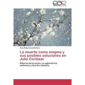 Libro La Muerte Como Enigma Y Sus Posibles Soluciones En Jul