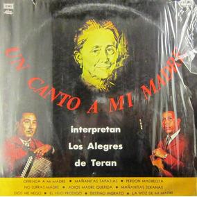 Los Alegres De Teran - Un Canto A Mi Madre Lp