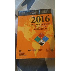 Guía De Respuesta En Caso De Emergencias Químicas 2016