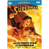 Los Ultimos Dias De Superman - Mikel Janin / Doug Mahnke
