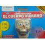 El Cuerpo Humano La Nacion Armar Esqueleto Edicion Numero 1