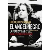 El Ángel Negro - Rodolfo Palacios