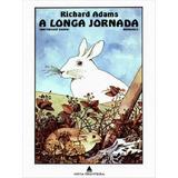 Livro A Longa Jornada Richard Adams