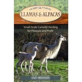 Llamas And Alpacas,small-scale Herding For Pleasure And Pro