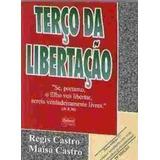 Livro Terço Da Libertação Regis Castro E Maisa Castro