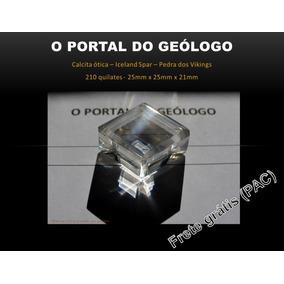 Calcita Ótica Puríssima - Transparência Extra 210 Quilates