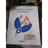 Libro De Formación Familiar Y Ciudadana Santillana Septimo G