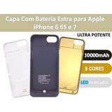 Capa Case Recarregável Bateria Externa Extra Iphone 6 6s E 7