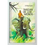 Tarzan De Los Monos - Edgar Rice Burroughs - Ilustrado