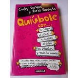 Quiubole Gaby Vargas Y Yordi Rosado Libro Fisico Completo