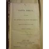 Biblia 1899 Perteneciente Osvaldo Leal La Union