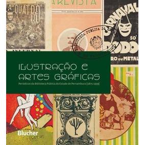 Ilustração E Artes Gráficas - Periódicos Da Biblioteca P