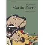 Libro Martin Fierro Ilustrado Por Fontanarrosa De Jose Hern