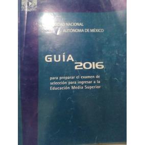 Guía Unam Cch Prepa Media Superior 2016 Ceneval