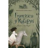 Francisca Y Katupyri - Blasco - Bobillo - Alfaguara - Sudam