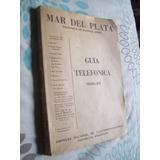 Guia Telefonica Antigua De Mar Del Plata 1968-69