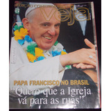 Revista Veja Especial Nº 31 Jul 2013 Papa Francisco No Brasi