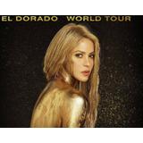 Entradas Shakira El Dorado World Tour - Andes
