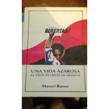 Una Vida Azarosa Manuel Ramos Oferta