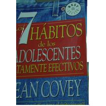 Libro Los 7 Habitos De Los Adolescentes Altamente Efectivos