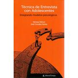 Libro: Tecnica De Entrevista Con Adolescentes ( Ed. Brujas)