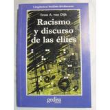 Van Dijk. Racismo Y Discurso De Las Elites. Perfecto Estado