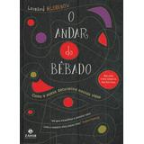 O Andar Do Bêbado - Leonardi Mlodinow - Pague Com Cartão