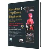 Gallo 13, Marcadores Ecograficos Y Bioquimicos En El Embaraz