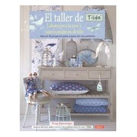 Taller De Tilda:labores Para Casa Y Nuevos Muñecos De Tela.