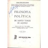 Filosofia Política De Santo Tomas De Aquino Arlindo Veiga