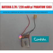 Phantom 1303 - H-18  - Bateria 3.7v 220mah