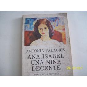 Antonia Palacios. Ana Isabel, Una Niña Decente. 1981