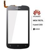 Tactil Touch Mica Digitizer Huawei Ascend G300 100% Original