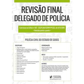Revisão Final - Delegado De Polícia Civil - Goiás - 2017