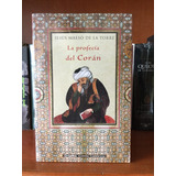 La Profecía Del Corán. Jesus Maeso De La Torre