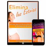 Elimina Las Estrias De Guillermo Montanari + Bonos Gluteos