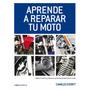 Aprende Mecanica Motos Motores, Frenos, Electrico