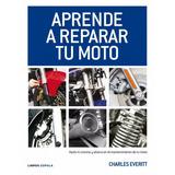 Aprende Mecanica Motos Motores, Frenos, Electrico. Completo
