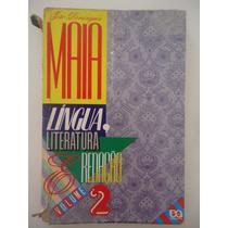Língua Literatura E Redação - Volume 2 - João Domingues Maia