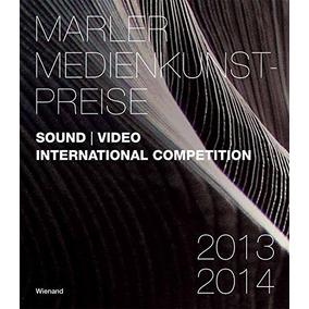 Libro Marler Medienkunstpreise 2013-2014: Sound / Video: I