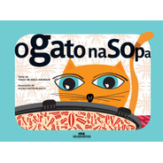 O Gato Na Sopa