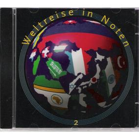 Cd Música Alemã-weltreise In Noten 2 - Folklore-potpourris